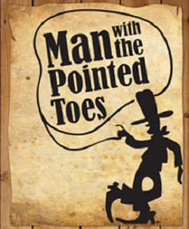 Man with the Pointed Toes