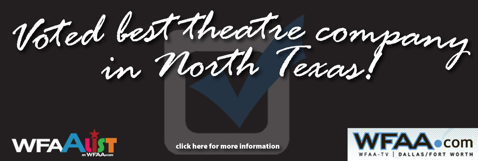 Voted best Theatre in North Texas